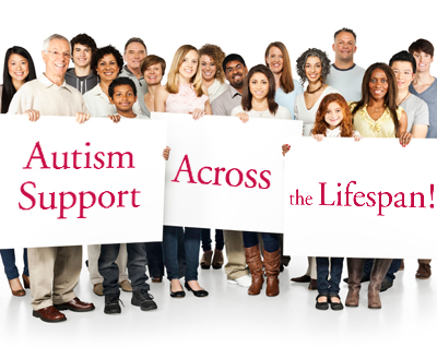 "Diverse group of people holdings signs that read ""Autism Support Across the Lifespan"""