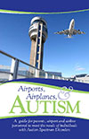 Airports, Airplanes, and Autism. Cover Image